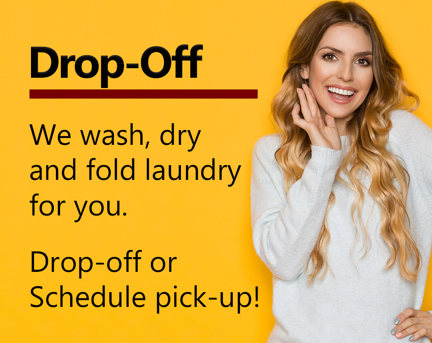Call to drop off your laundry