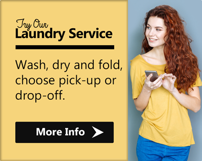 Try our laundry service. We offer wash, dry and fold. Pick-up and delivery or Drop-off laundry services.