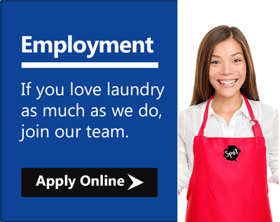 Apply for a job with Spot laundromats. If you love laundry as much as we do, join our team. Click to apply online.