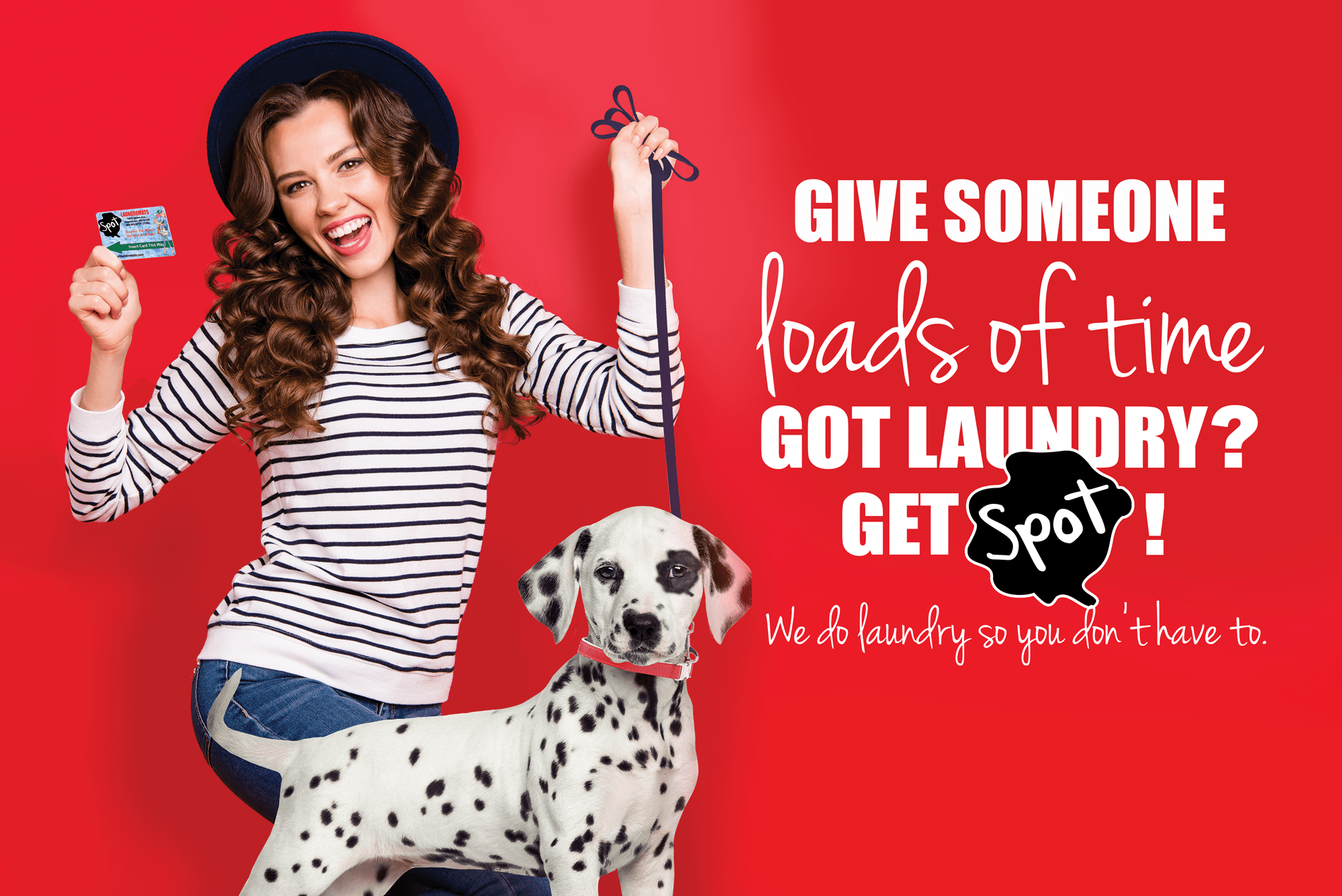 Give someone loads of time. Got laundry get spot gift cards