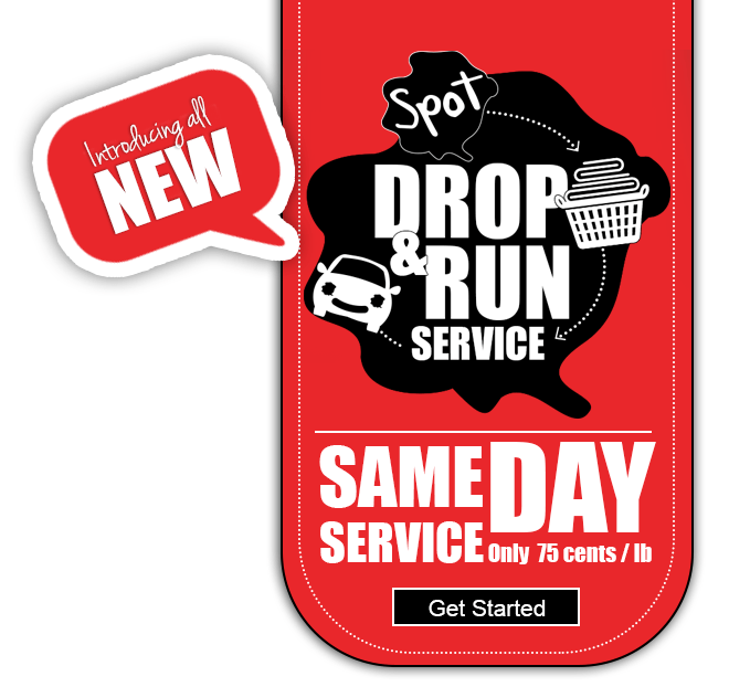 Spot, Drop & Run Same Day Laundry Service